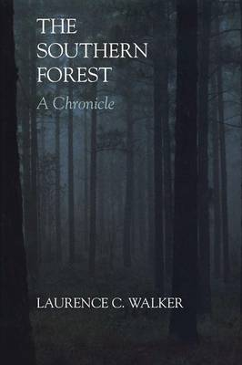 The The Southern Forest by Laurence C. Walker