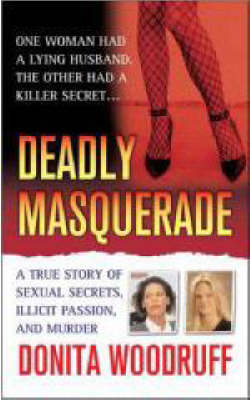 Deadly Masquerade by Donita Woodruff