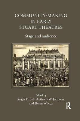 Community-Making in Early Stuart Theatres: Stage and audience book