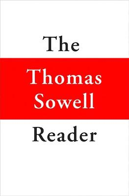 Thomas Sowell Reader by Thomas Sowell