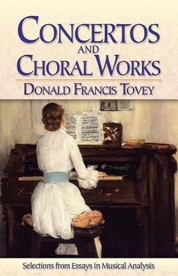 Concertos and Choral Works by Donald Tovey