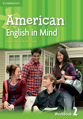 American English in Mind Level 2 Workbook by Herbert Puchta