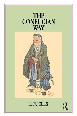 The Confucian Way by Li Fu Chen