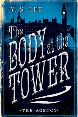 The Agency Book 2: The Body at the Tower by Lee Y.S.
