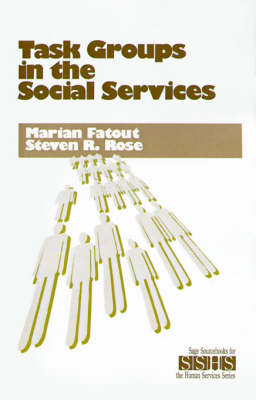 Task Groups in the Social Services by Marian F. Fatout