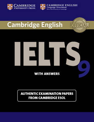 Cambridge IELTS 9 Student's Book with Answers Cambridge IELTS 9 Student's Book with Answers Student's Book with Answers by Cambridge ESOL