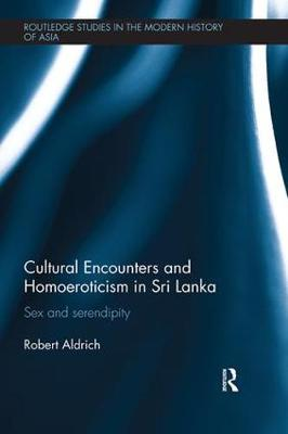Cultural Encounters and Homoeroticism in Sri Lanka book
