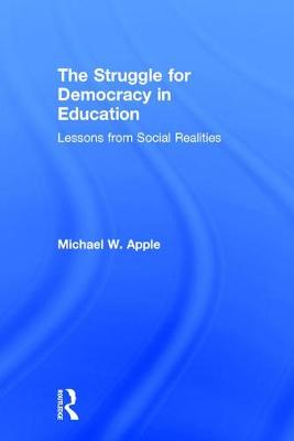Struggle for Democracy in Education by Michael W. Apple