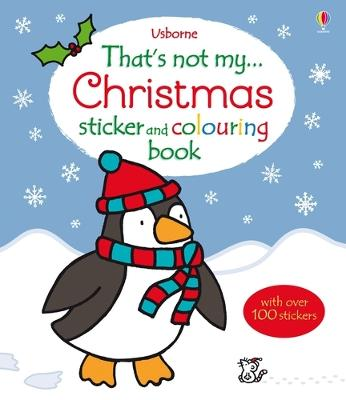 That's Not My Christmas Sticker and Colouring Book book