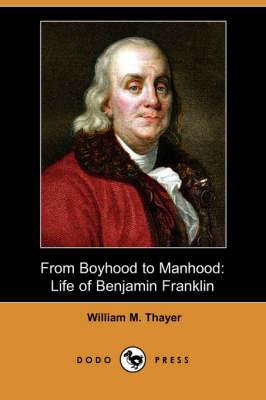From Boyhood to Manhood book