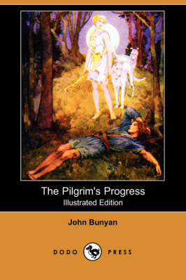 Pilgrim's Progress (Illustrated Edition) (Dodo Press) book