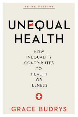 Unequal Health by Grace Budrys