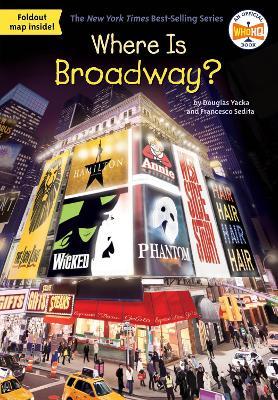 Where Is Broadway? by Douglas Yacka