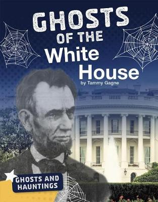 Ghosts of the White House book
