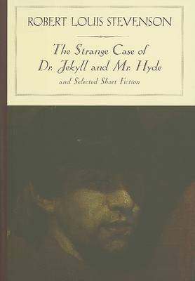 Strange Case of Dr. Jekyll and Mr. Hyde and Other Stories (Barnes & Noble Classics Series) by Robert Louis Stevenson