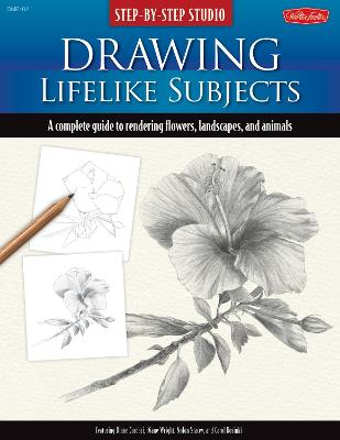 Drawing Lifelike Subjects (Step-by-Step Studio) by Diane Cardaci