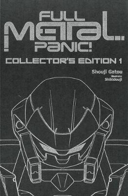 Full Metal Panic! Volumes 1-3 Collector's Edition: Volume 1-3 by Shouji Gatou