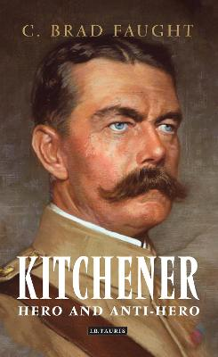 Kitchener by C. Brad Faught