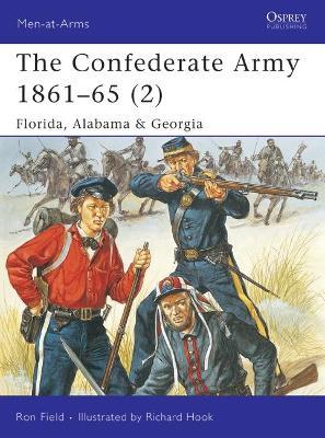 The Confederate Army, 1861-65 Florida, Alabama and Georgia v. 2 by Ron Field