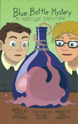 Blue Bottle Mystery - The Graphic Novel by Kathy Hoopmann