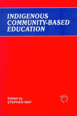 Indigenous Community-Based Education by Professor Stephen May