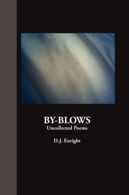 By-blows by D. J. Enright