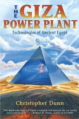 The Giza Power Plant by Christopher Dunn