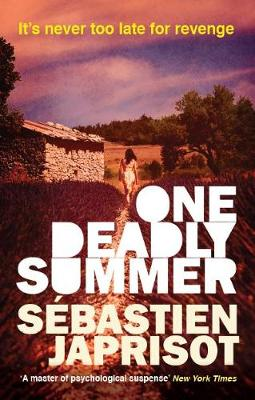 One Deadly Summer by Sebastien Japrisot