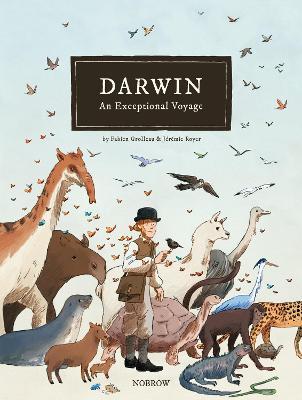 Darwin: An Exceptional Voyage by Fabien Grolleau