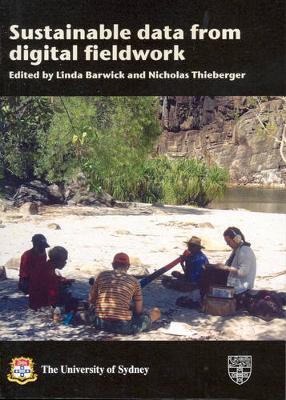 Sustainable Data from Digital Fieldwork by Linda Barwick