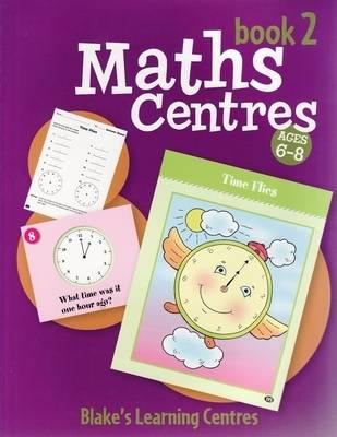Maths Centres  Bk. 2 by Jill Norris