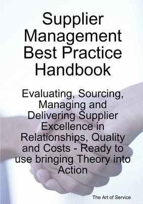 Supplier Management Best Practice Handbook by Gerard Blokdijk