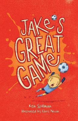 Jake's Great Game by Ken Spillman