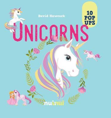 10 Pop Ups: Unicorns by David Hawcock