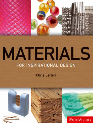 Materials for Inspirational Design by Chris Lefteri