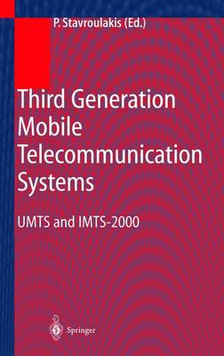 Third Generation Mobile Telecommunication Systems by Peter Stavroulakis