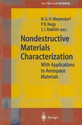 Nondestructive Materials Characterization by Norbert G. H. Meyendorf