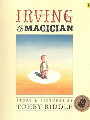 Irving the Magician by Tohby Riddle