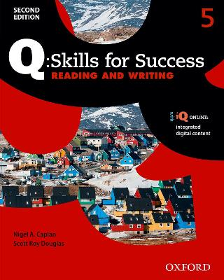 Q Skills for Success: Level 5: Reading & Writing Student Book with iQ Online by