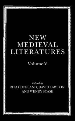 New Medieval Literatures by Rita Copeland