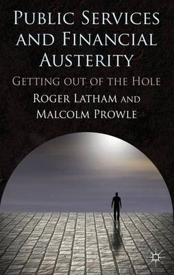 Public Services and Financial Austerity by Roger Latham