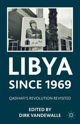 Libya since 1969 by Dirk Vandewalle