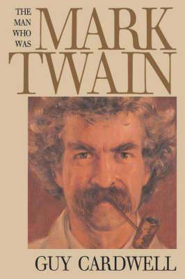 Man Who Was Mark Twain book