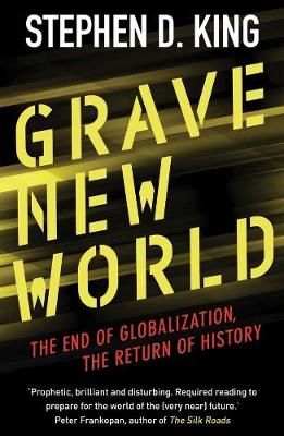 Grave New World by Stephen D. King