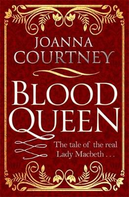 Blood Queen by Joanna Courtney