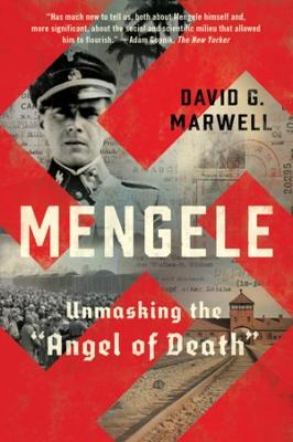Mengele: Unmasking the