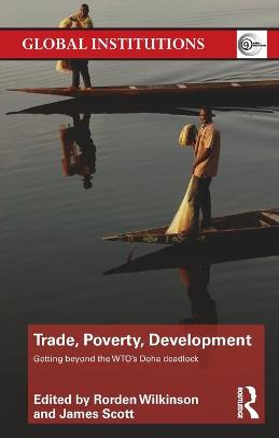 Trade, Poverty, Development by Rorden Wilkinson
