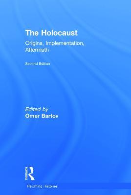 Holocaust by Omer Bartov