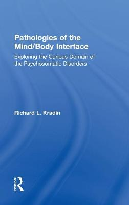 Pathologies of the Mind/Body Interface book