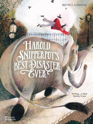 Harold Snipperpot's Best Disaster Ever book